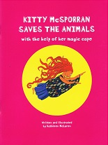 Kitty McSporran Saves the Animals – with the help of her magic cape